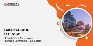 guide For NRI's to Invest in Indian CRE